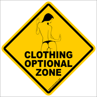 Clothing Optional Sign~Funny Novelty Xing Gift Sign 16