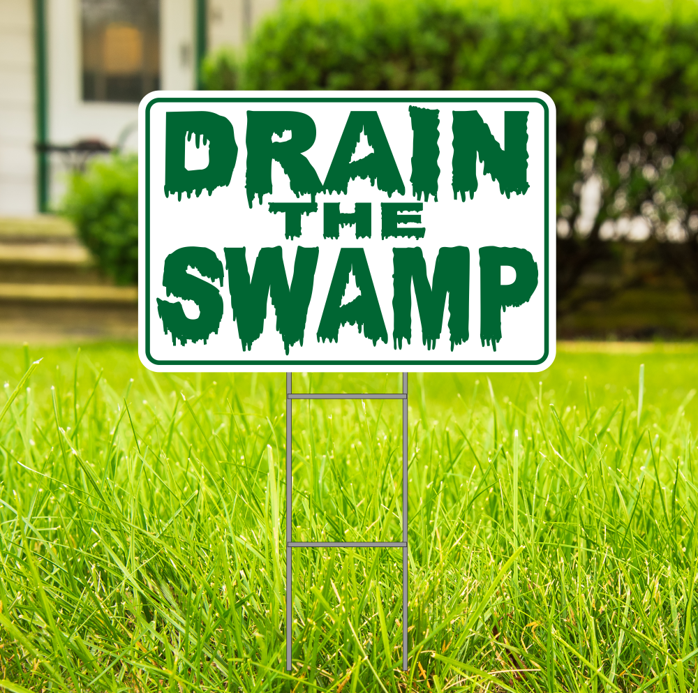 DRAIN THE SWAMP Donald Trump SM Outdoors Yard Sign 2 sided w/stake FREE SHIPPING