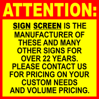 Sign Screen Sign Manufacture