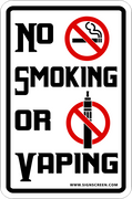 "NO Smoking or Vaping Sign 12""x8"""