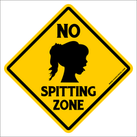 "NO SPITTING ZONE Sign~Funny Adult Novelty Xing Gift Sign 16""x16"" LARGE FREE SHIPPING"