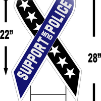 "SUPPORT OUR POLICE Large Ribbon Shaped 22""x 12"" Outdoor Yard Sign"