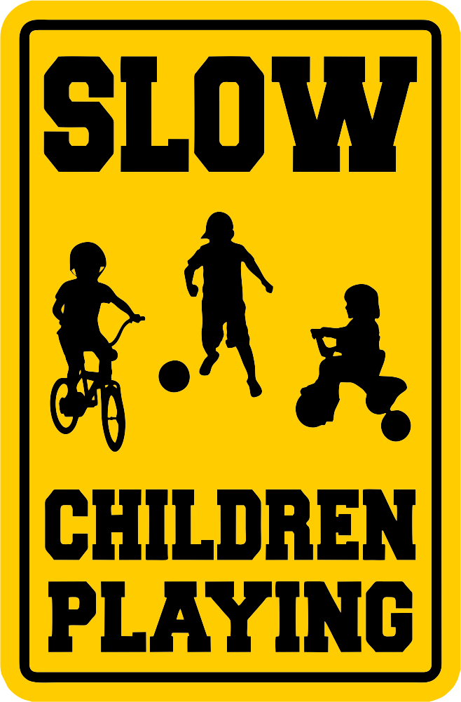 Caution Slow Children Playing Sign Indoor/Outdoor FREE ...
