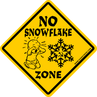 NO SNOWFLAKE ZONE~Caution~Trump~Political Sign~Large