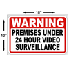 Premises Under 24 Hour Surveillance 12x18