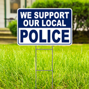 "We Support Our Police Large 18""x 12"" Outdoor Yard Sign 2 Sided Show Support"