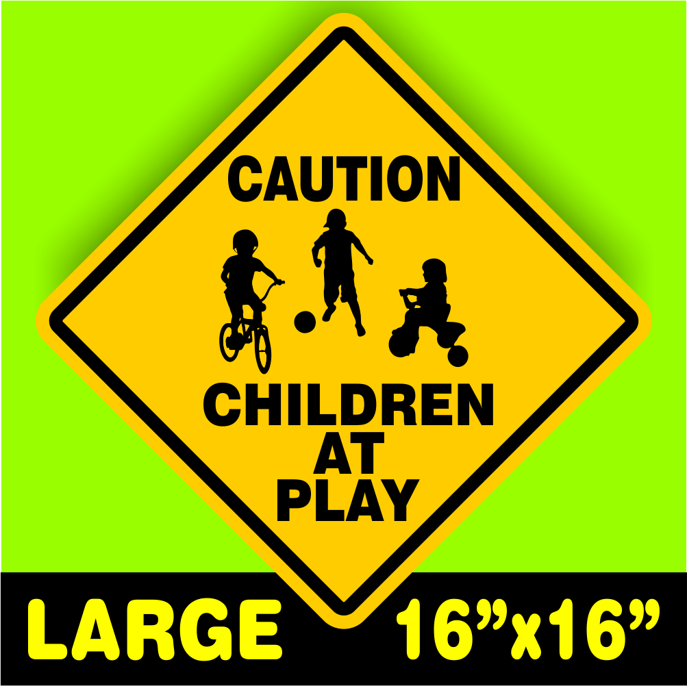 Highway Signs For Sale >> CAUTION WATCH FOR CHILDREN SIGN signs slow playing at play ...