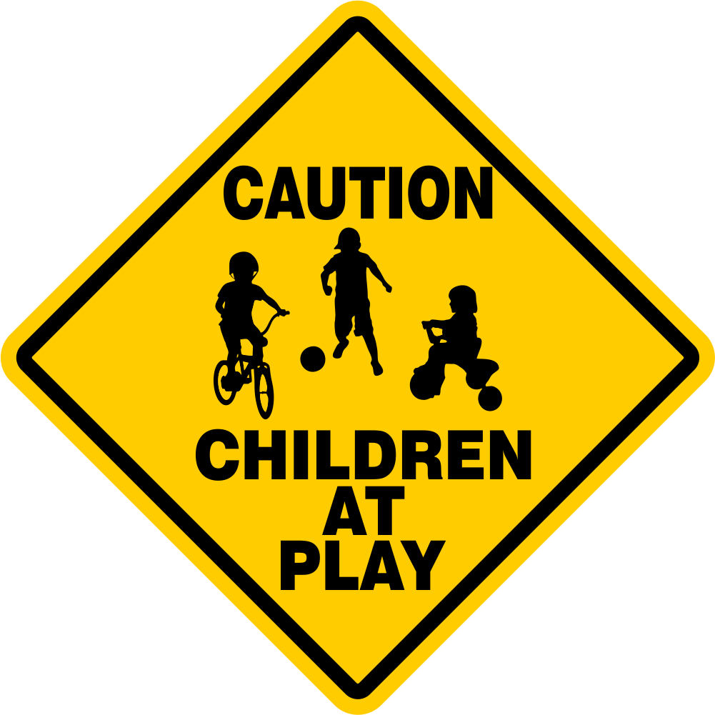 CAUTION WATCH FOR CHILDREN SIGN signs slow playing at play safety SLOW (LARGE)