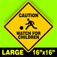 CAUTION WATCH FOR CHILDREN SIGN signs slow playing at play safety sign LARGE