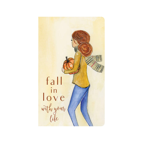 Fall in Love with Your Life Journal