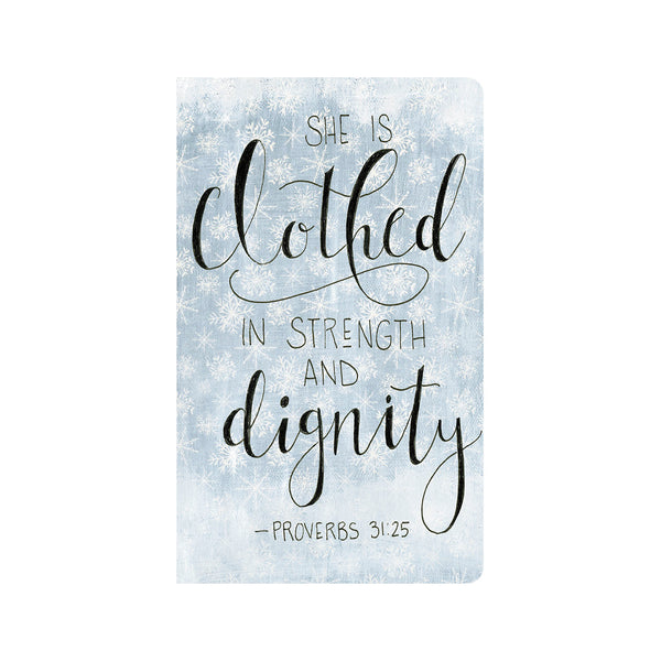 She is Clothed in Strength & Dignity Journal