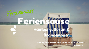 *FERIENSAUSE - Hamburg, Berlin & Brandenburg*