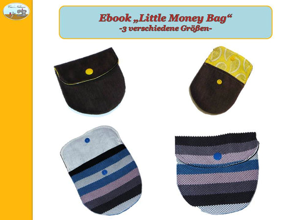"eBook - ""Little Money Bag"" - Tasche - Caro's Nähseum - Glückpunkt"