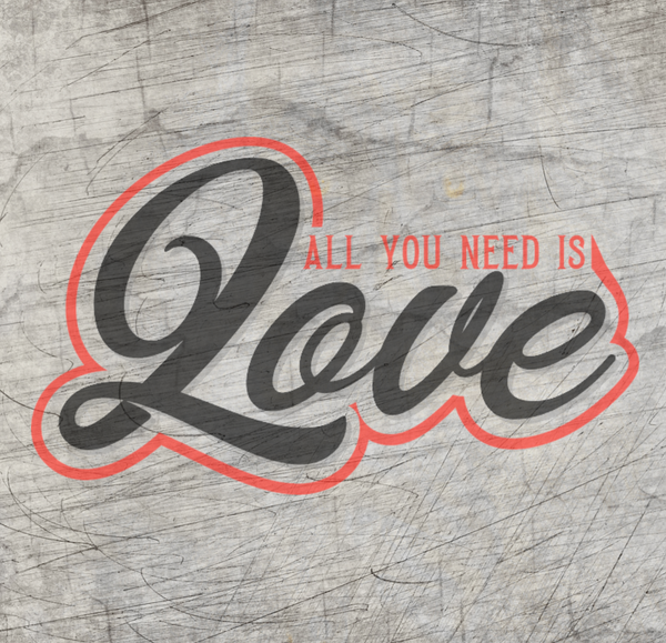 "Plotterdatei - ""All you need is Love"" - B.Style"