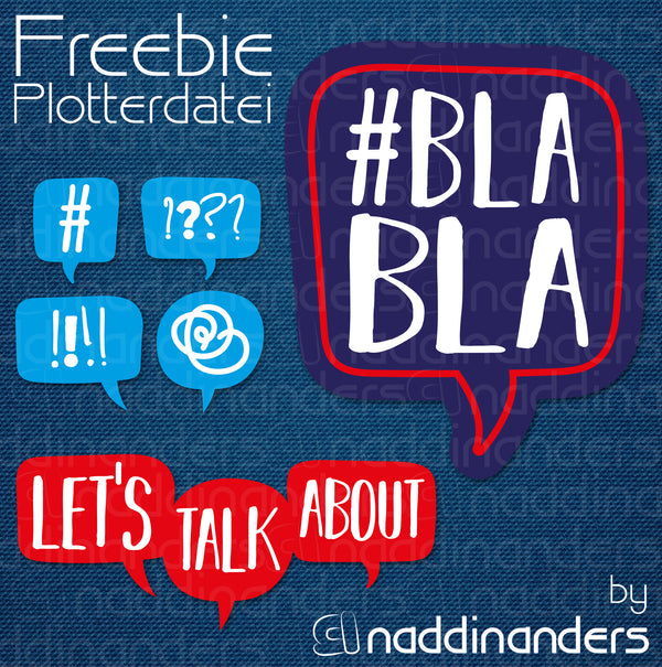 "Plotterdatei - ""BlaBla"" - naddinanders"