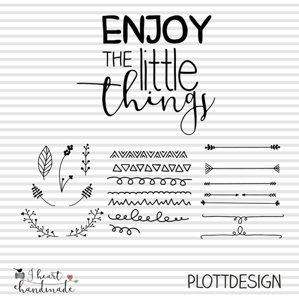 "Plotterdatei - ""Enjoy the little things"" - I heart Handmade"