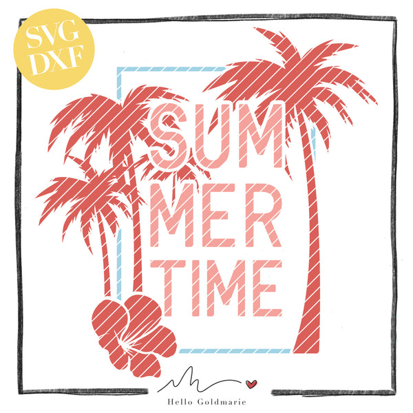 "Plotterdatei - ""Summertime"" - Hello Goldmarie"