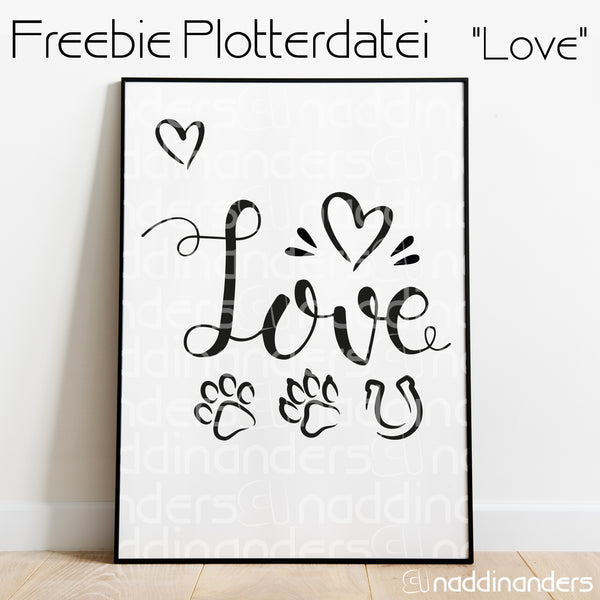 "Plotterdatei - ""Love"" - naddinanders"