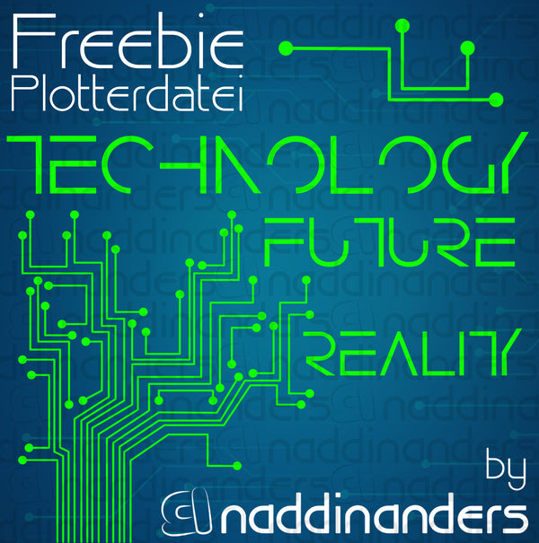 "Plotterdatei - ""Technology"" - naddinanders"