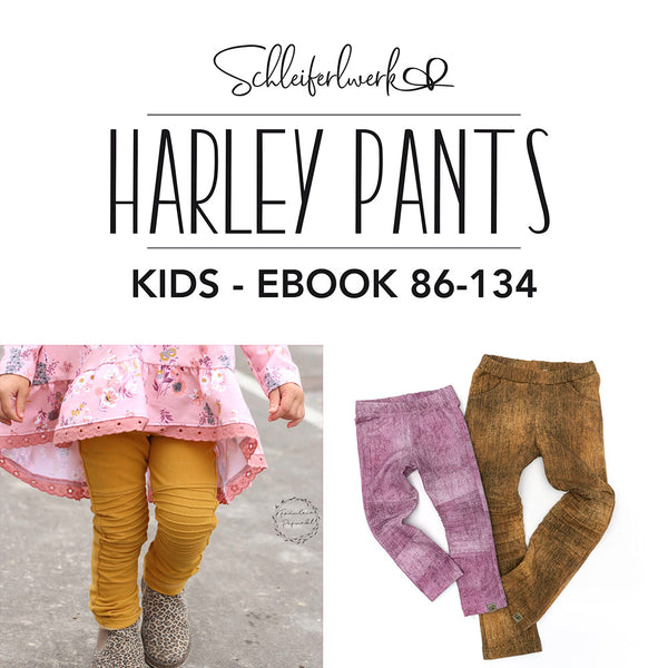 "eBook - ""Harley Pants Kids"" - Hose - Schleiferlwerk"