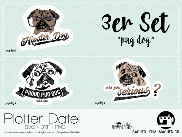 "Plotterdatei - ""Pug Dog"" - 3er-Set - Alpwind"