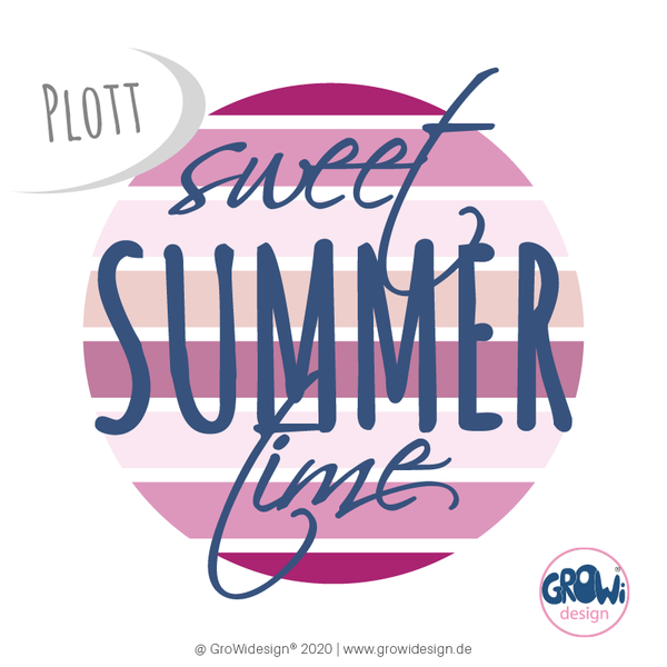 "Plotterdatei - ""Statement sweet summer time"" - GroWidesign"