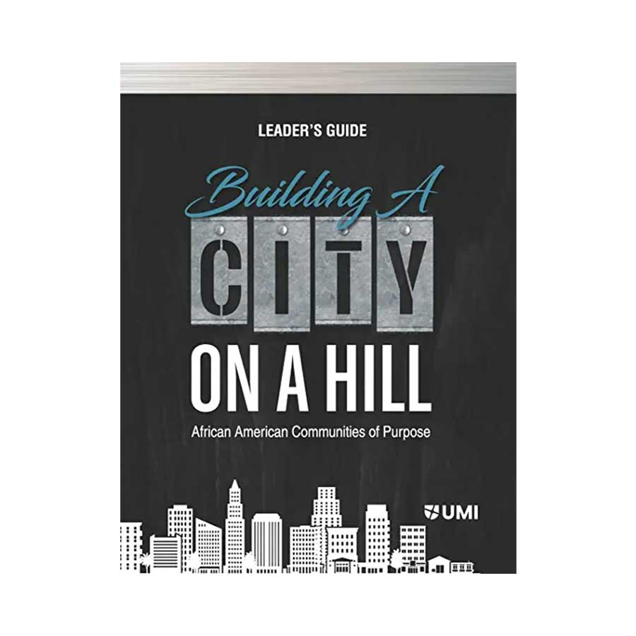 Building a City on a Hill Leader's Guide