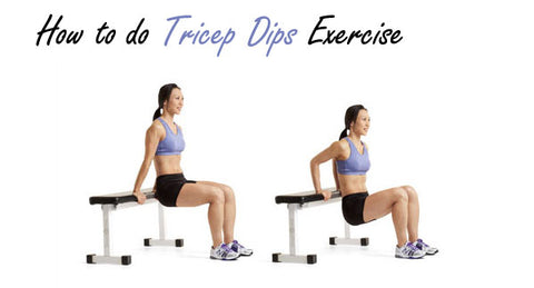How to do Tricep Dips Exercise