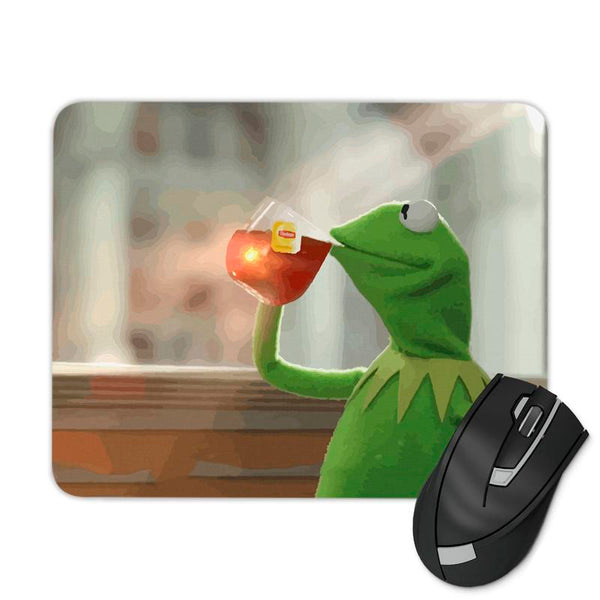 BUT THATS NONE OF MY BUSINESS KERMIT MEME MOUSE PAD