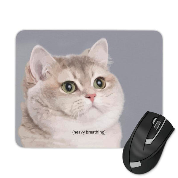 HEAVY BREATHING CAT MOUSE PAD