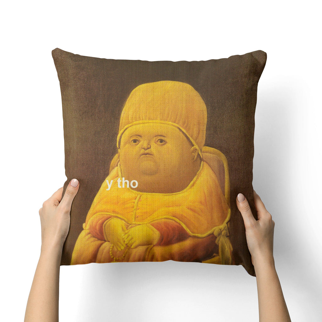 Y THO MEME CANVAS PILLOW