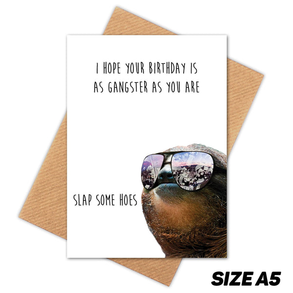 SLAP SOME HOES SLOTH HAPPY BIRTHDAY CARD