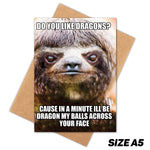 DRAGON MY BALLS CREEPY SLOTH HAPPY BIRTHDAY CARD