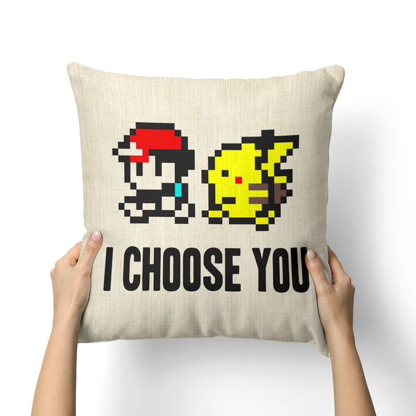 I CHOOSE YOU CANVAS PILLOW
