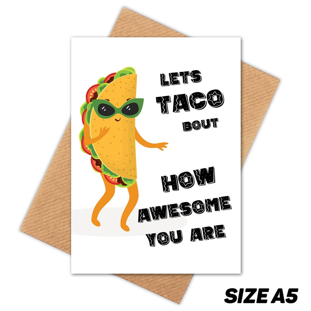 TACO BOUT IT HAPPY BIRTHDAY CARD