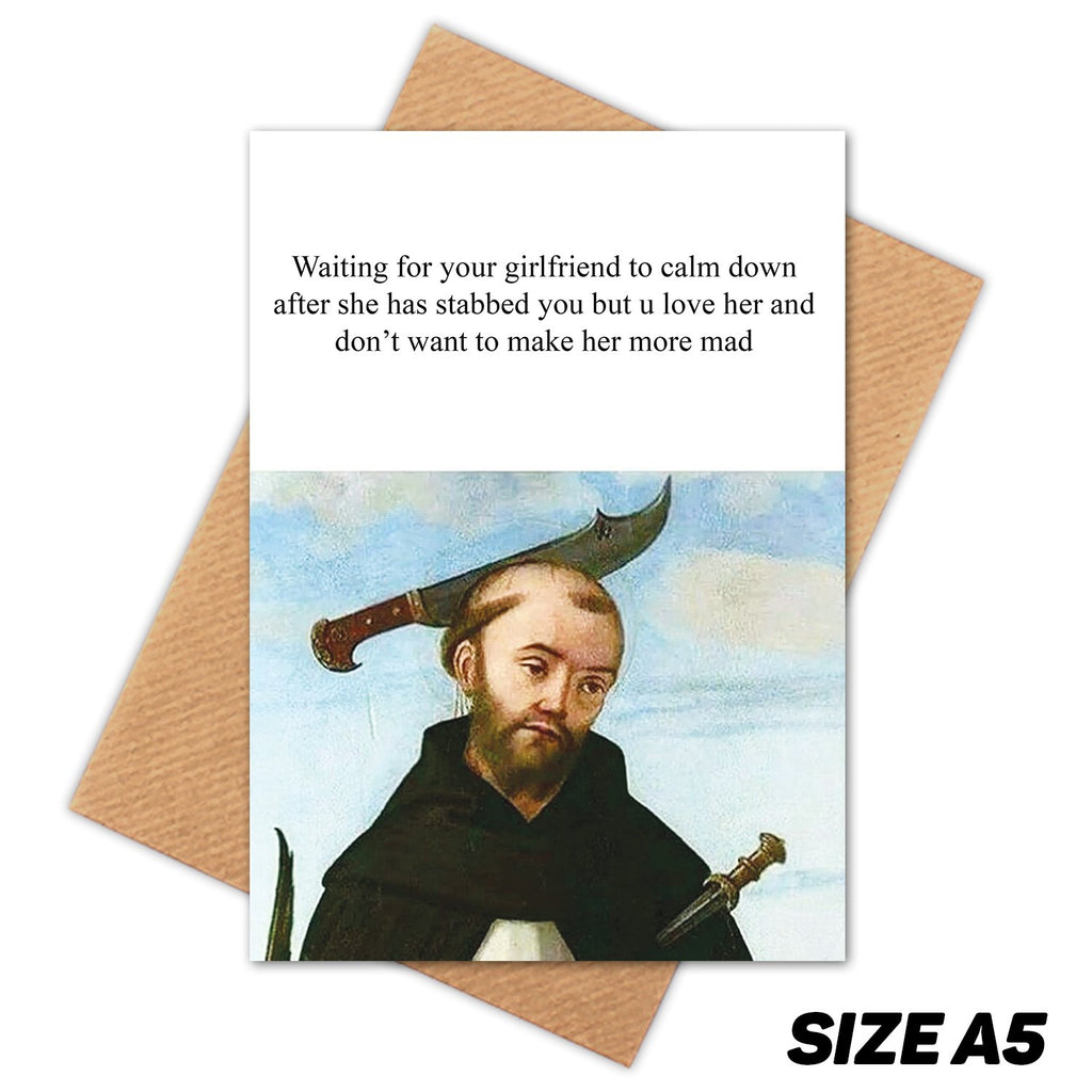 GIRLFRIEND KNIFE HEAD MEDIEVAL MEME HAPPY BIRTHDAY CARD