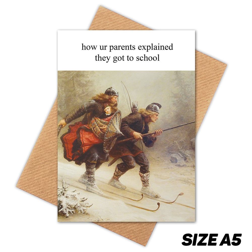 PARENTS SCHOOL MEDIEVAL MEME HAPPY BIRTHDAY CARD