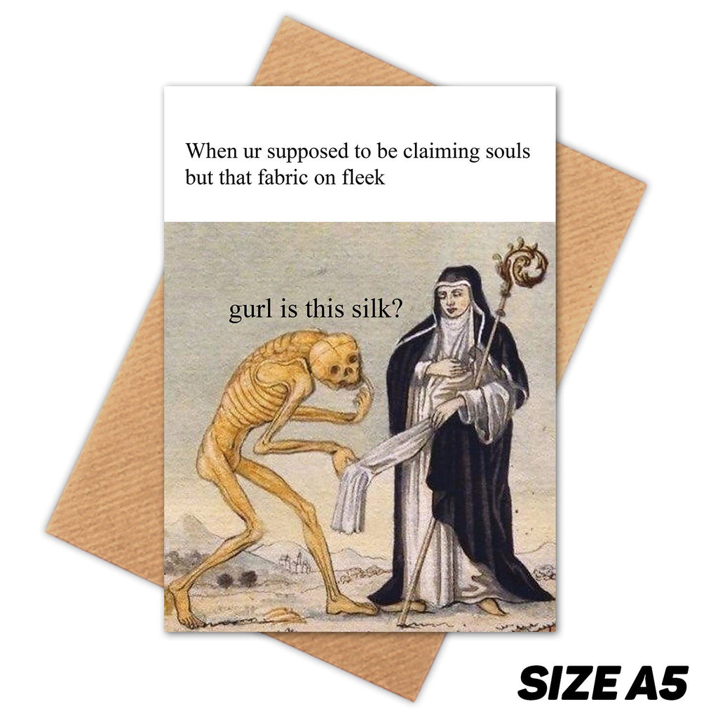 GURL IS THIS SILK MEDIEVAL MEME HAPPY BIRTHDAY CARD