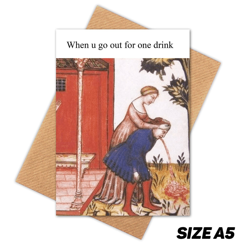 ONE DRINK MEDIEVAL MEME HAPPY BIRTHDAY CARD