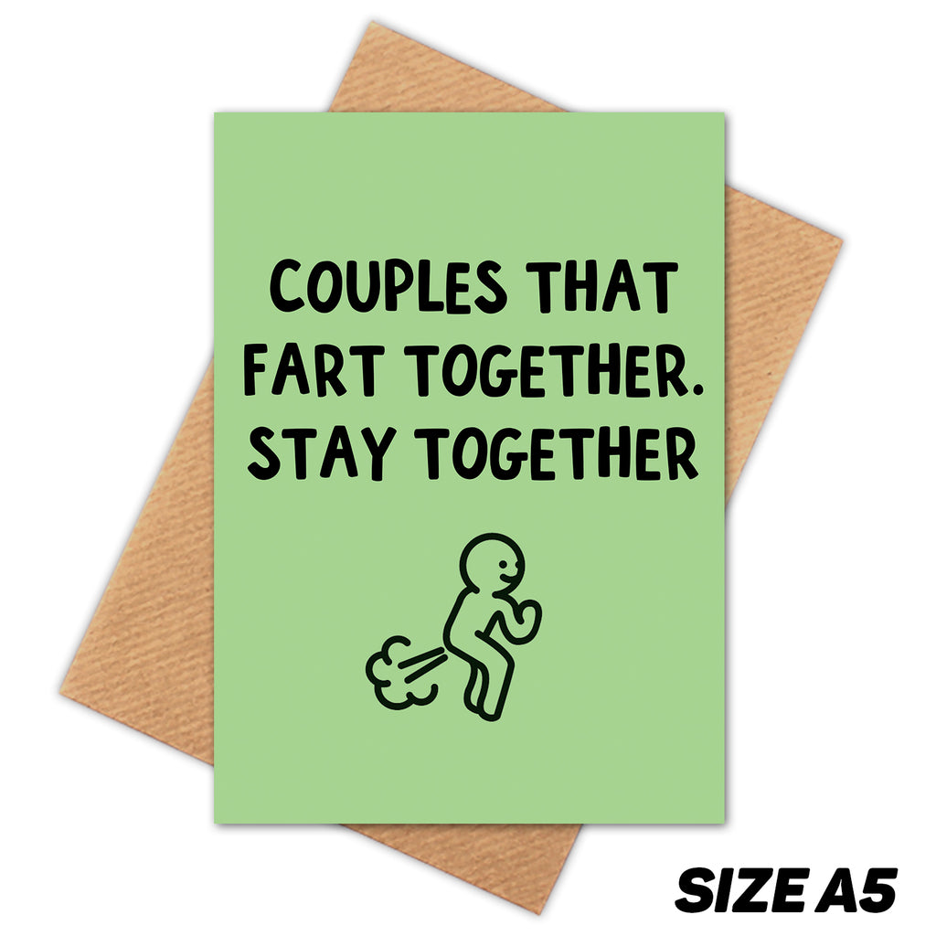 COUPLES THAT FART TOGETHER HAPPY BIRTHDAY CARD