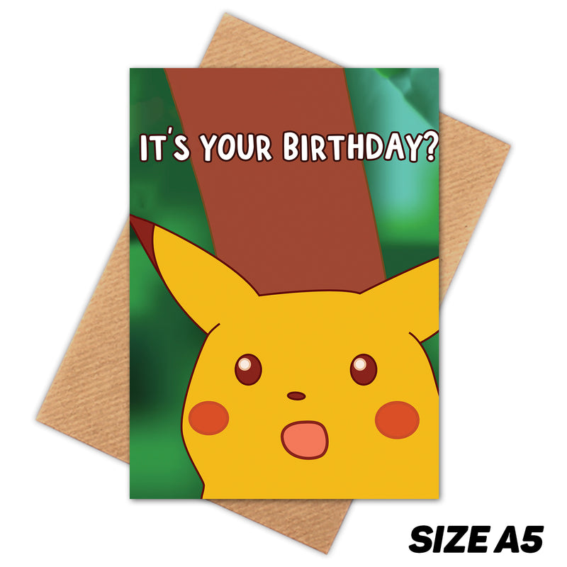 ITS YOUR BIRTHDAY SURPRISE MEME HAPPY BIRTHDAY CARD
