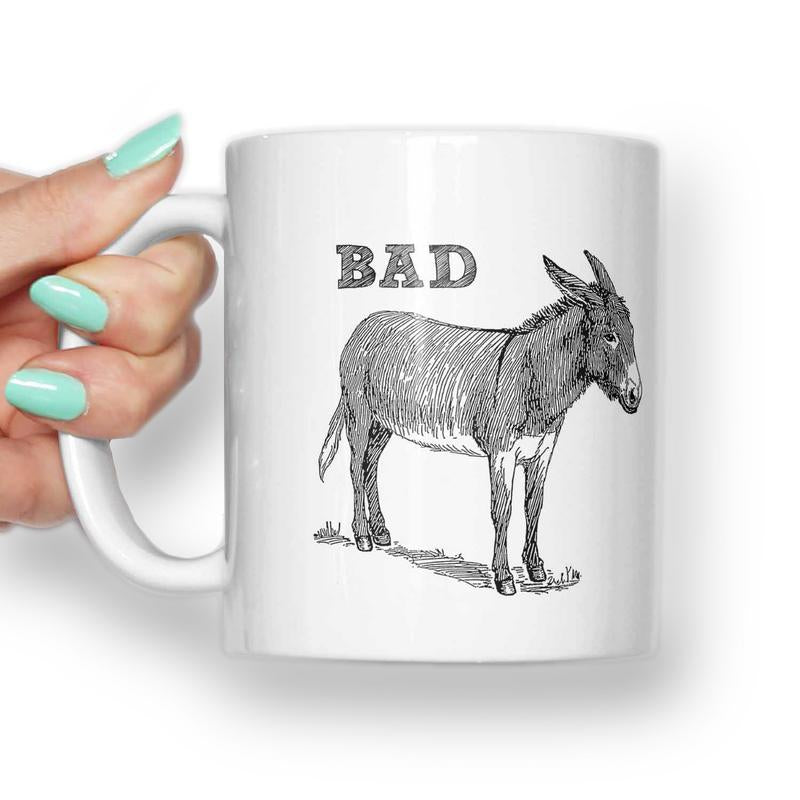 Bad Ass Donkey Mug