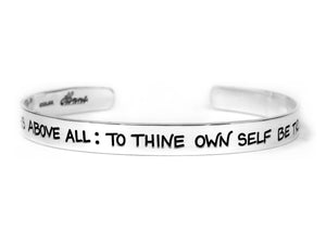to thine own self be true shakespeare quote cuff bracelet