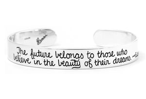 The Future Eleanor Roosevelt Quote Sterling Silver Cuff Bracelet