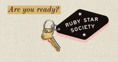 Ruby Star Society is THE Society
