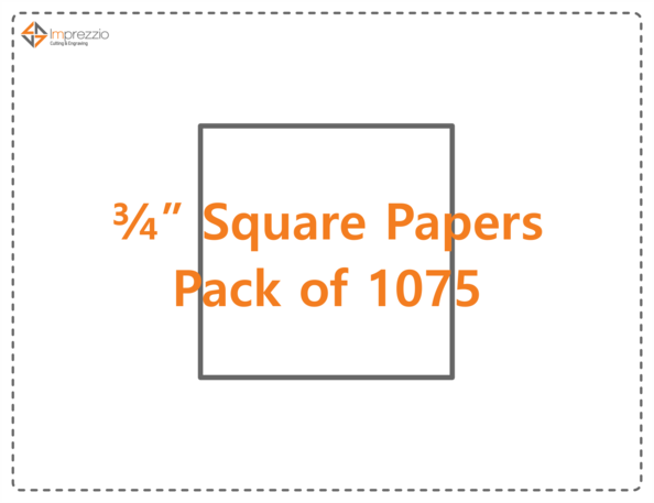 "3/4"" square papers - pack of 1075"
