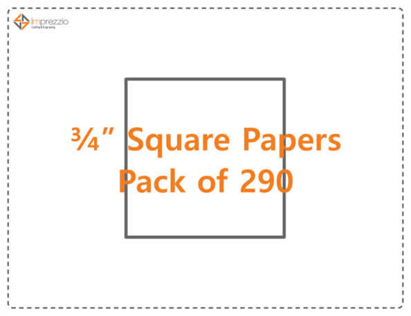 "3/4"" square papers - pack of 290"