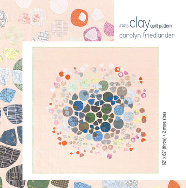 Carolyn Friedlander - Clay quilt pattern