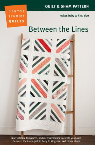 Denyse Schmidt - Between the Lines quilt pattern