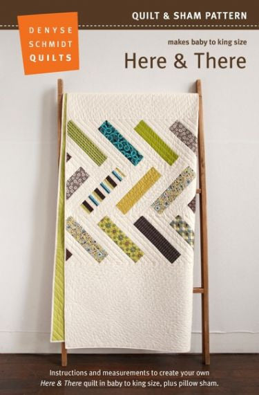 Here and There - quilt pattern by Denyse Schmidt